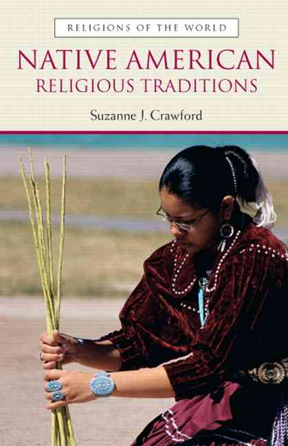 Native American Religious Traditions By Crawford, Suzanne J.