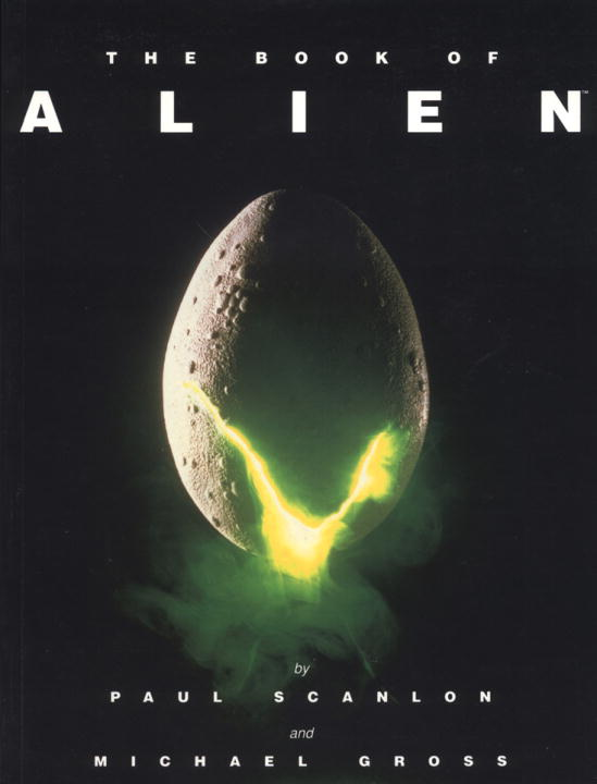 Book of Alien By Scanlon, Paul/ Gross, Michael (ILT)